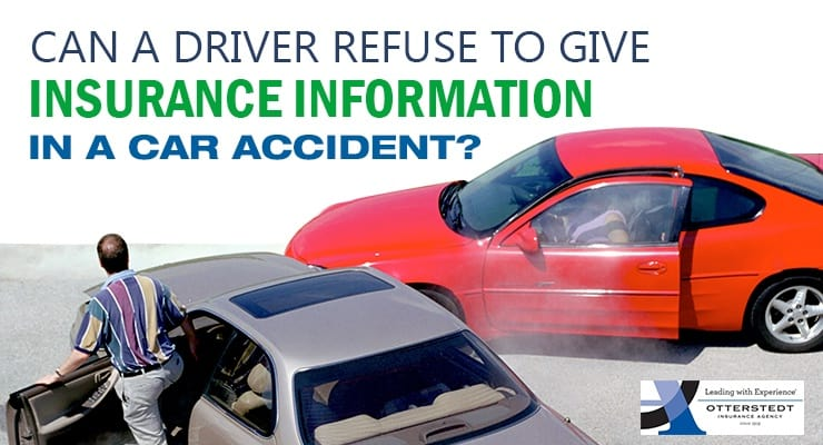 Can A Driver Refuse To Give Insurance Information In A Car