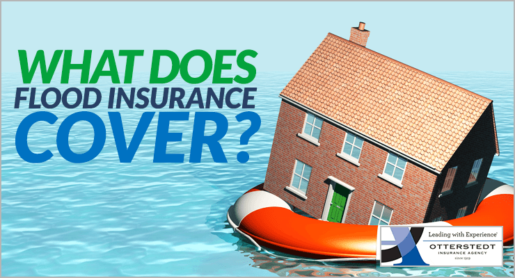 Affordable Auto Insurance >> What Does Flood Insurance Cover? | Otterstedt Insurance Agency