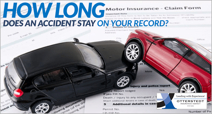 How Long Does an Accident Stay on Your Record? | Otterstedt