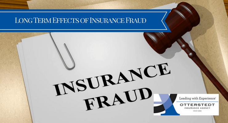 Long Term Effects of Insurance Fraud