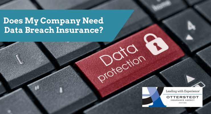 Does My Company Need Data Breach Insurance?