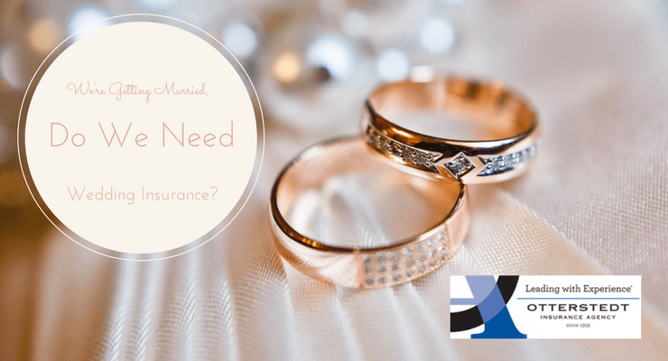 We're Getting Married, Do We Need Wedding Insurance?