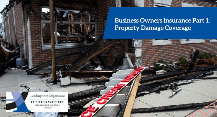 business owners insurance part 1 property damage coverage otterstedt insurance agency. Black Bedroom Furniture Sets. Home Design Ideas