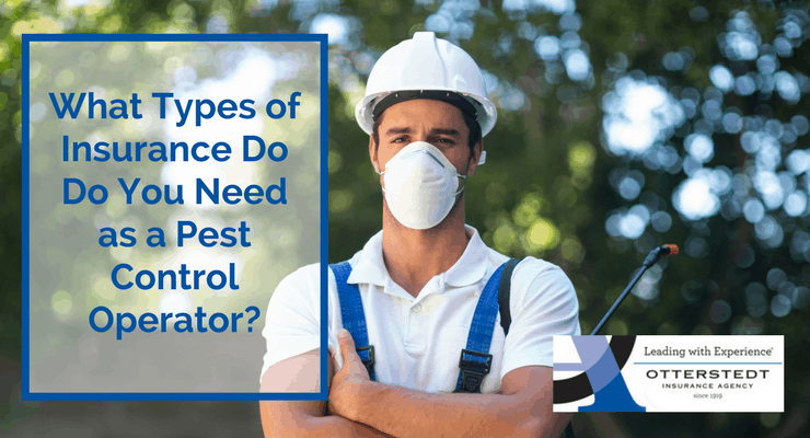 What Types of Insurance Do You Need as a Pest Control Operator