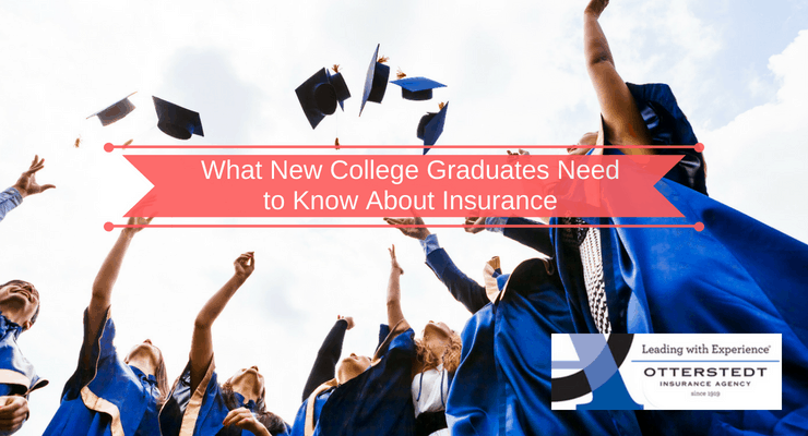 What New College Graduates Need to Know About Insurance