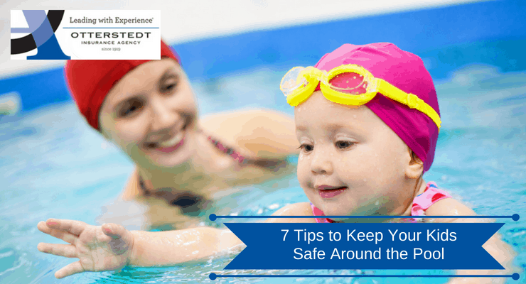 7 Tips to Keep Your Kids Safe Around the Pool