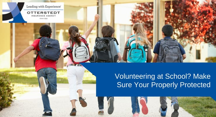 Volunteering at School? Make Sure Your Properly Protected
