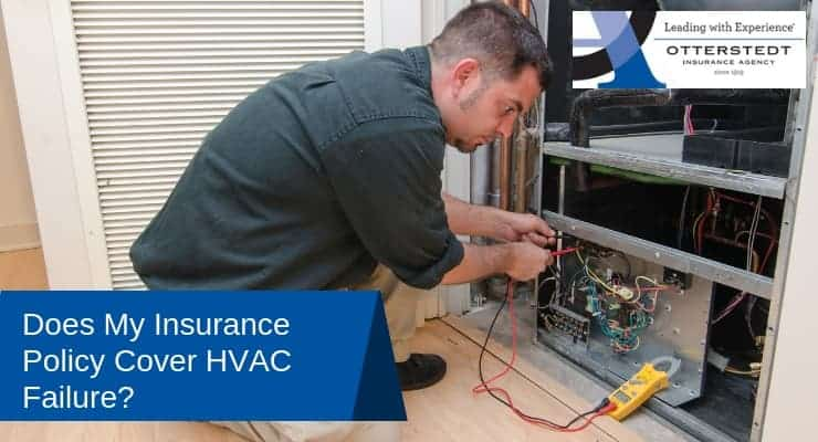 Does My Insurance Policy Cover HVAC Failure?