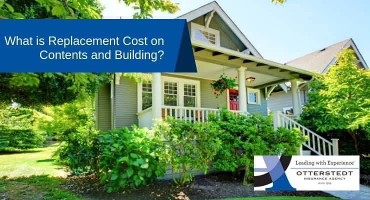 What is Replacement Cost on Contents and Building?