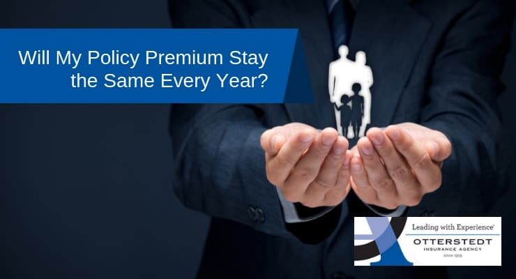 Will My Policy Premium Stay the Same Every Year?