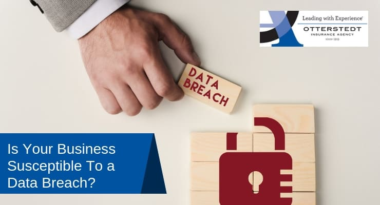 Is Your Business Susceptible To a Data Breach?