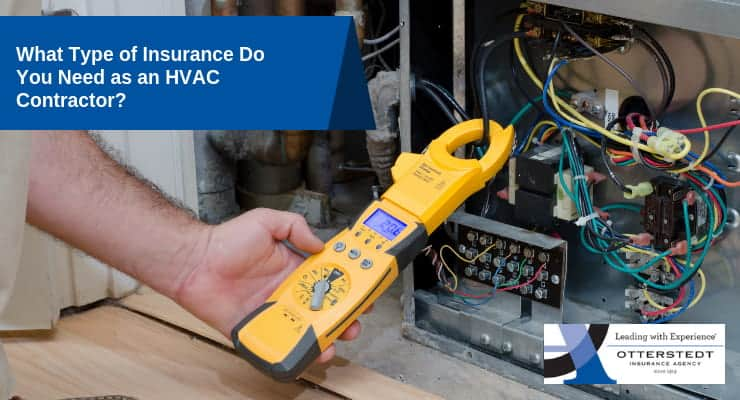 What Type of Insurance Do You Need as an HVAC Contractor