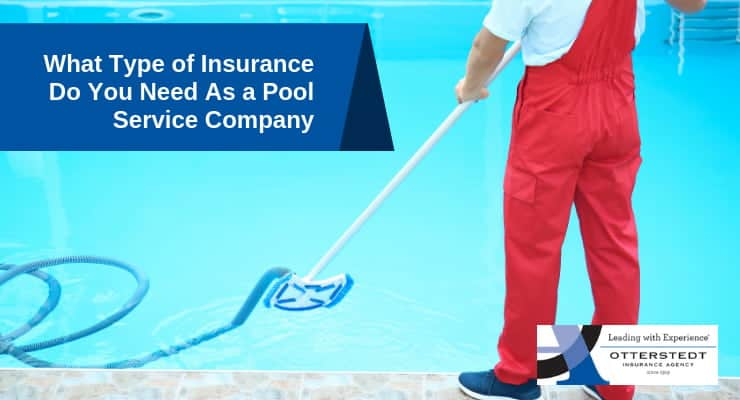 What Type of Insurance Do You Need As a Pool Service Company