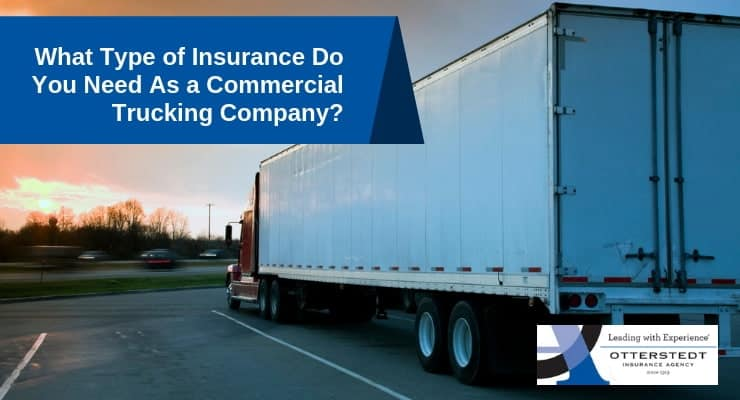 What Type of Insurance Do You Need As a Commercial Trucking Company
