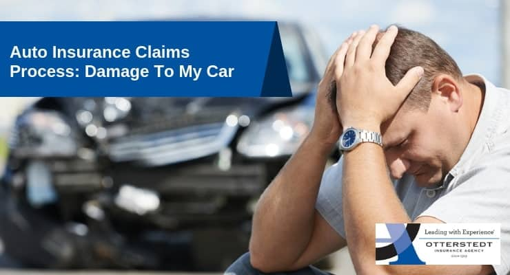 Auto Insurance Claims Process_ Damage To My Car