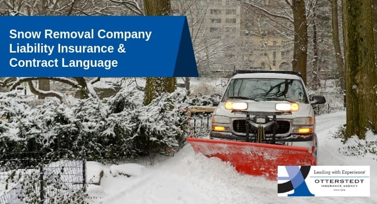 Snow Removal Company Liability Insurance & Contract Language
