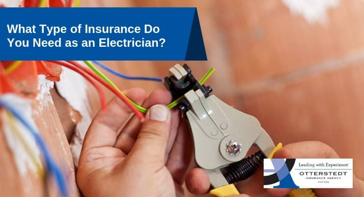 What Type of Insurance Do You Need as an Electrician?