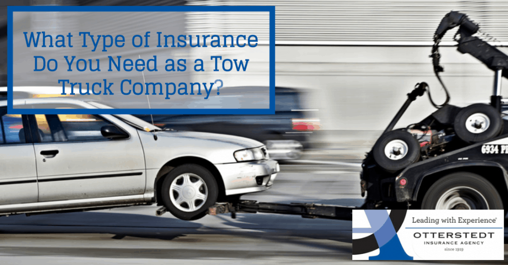 What Type of Insurance Do You Need as a Tow Truck Company