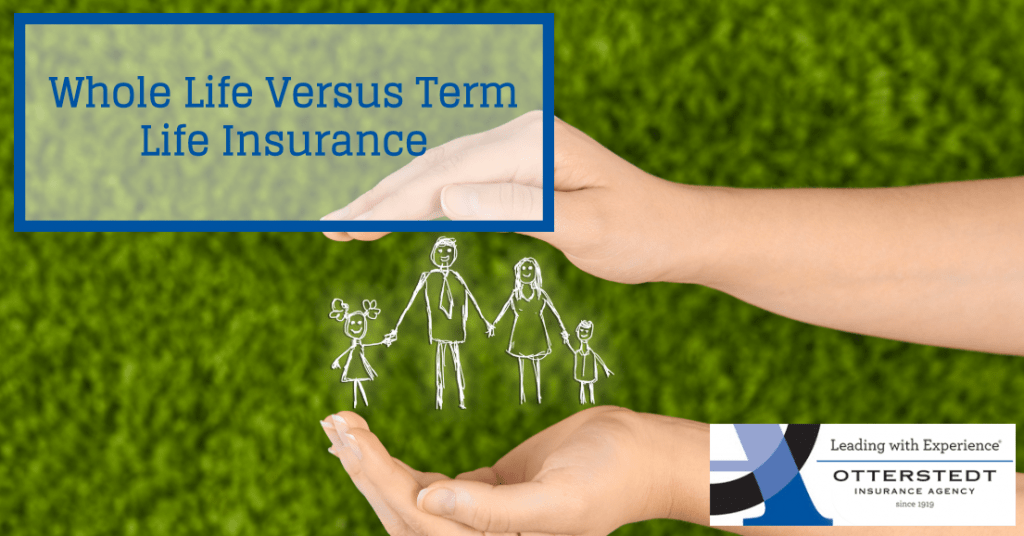 Whole Life Versus Term Life Insurance